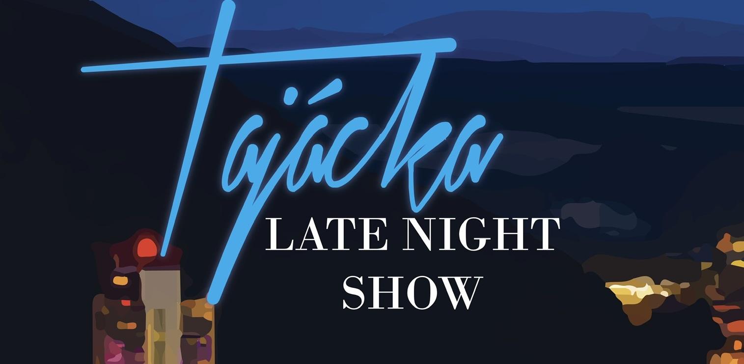 Tajácka Late Night Show