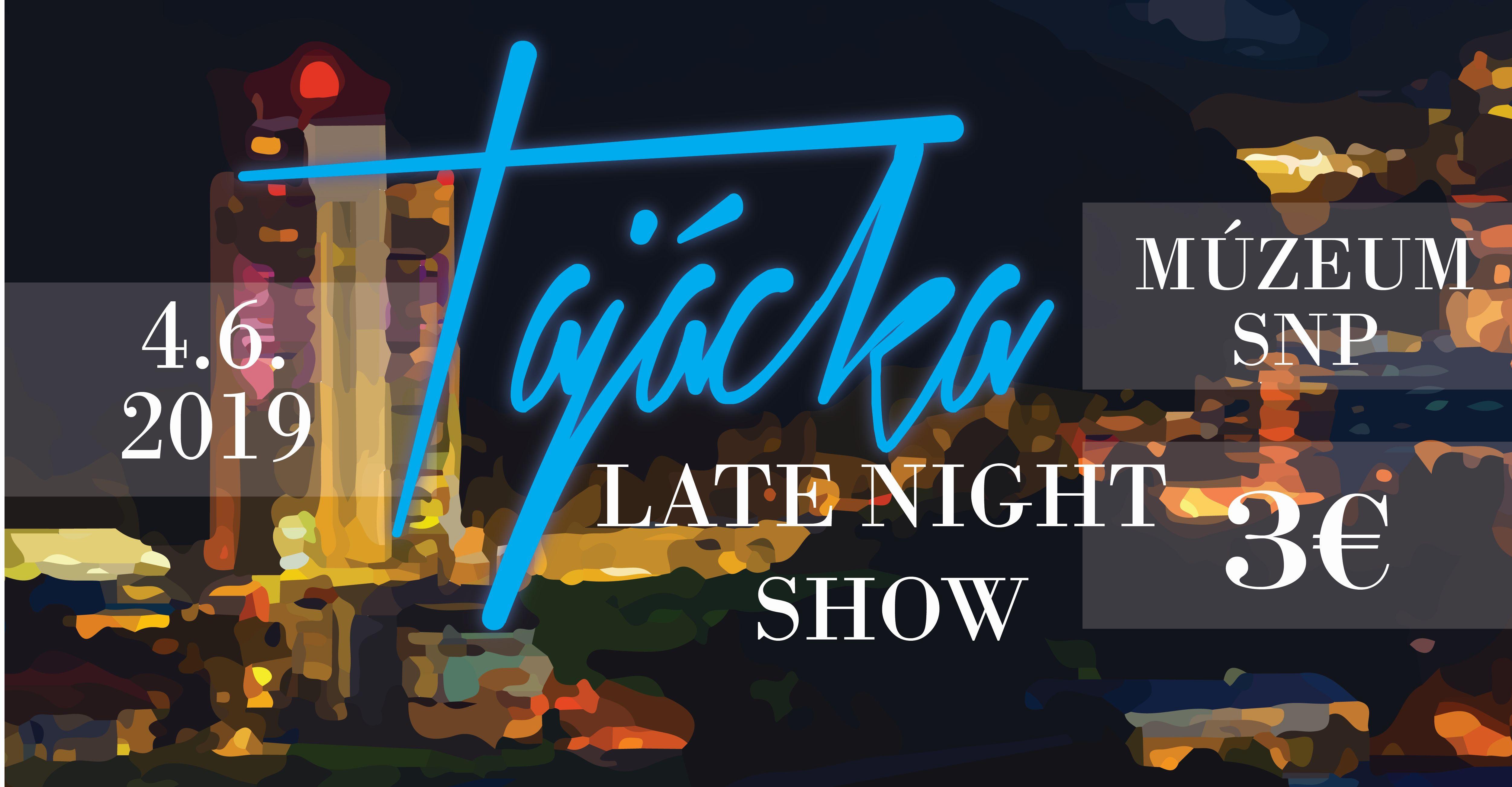 ",,Tajácka Late Night Show""."